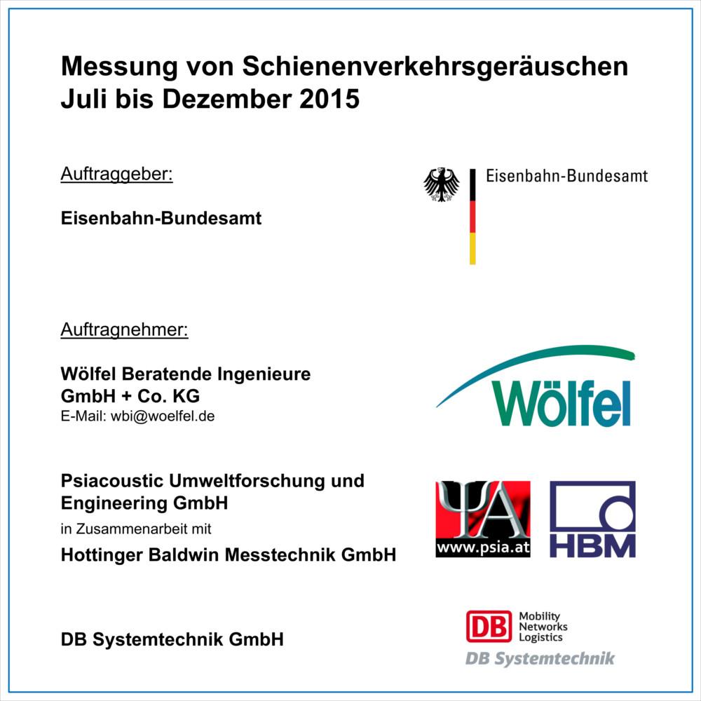 Messung von Schienenverkehrsgeräuschen Juli bis Dezember 2015